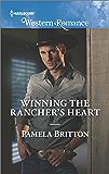 Winning the Rancher's Heart (Cowboys in Uniform)
