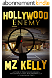 Hollywood Enemy: A Hollywood Alphabet Series Thriller (English Edition)