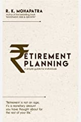 Retirement Planning: A Simple Guide For Individuals Kindle Edition
