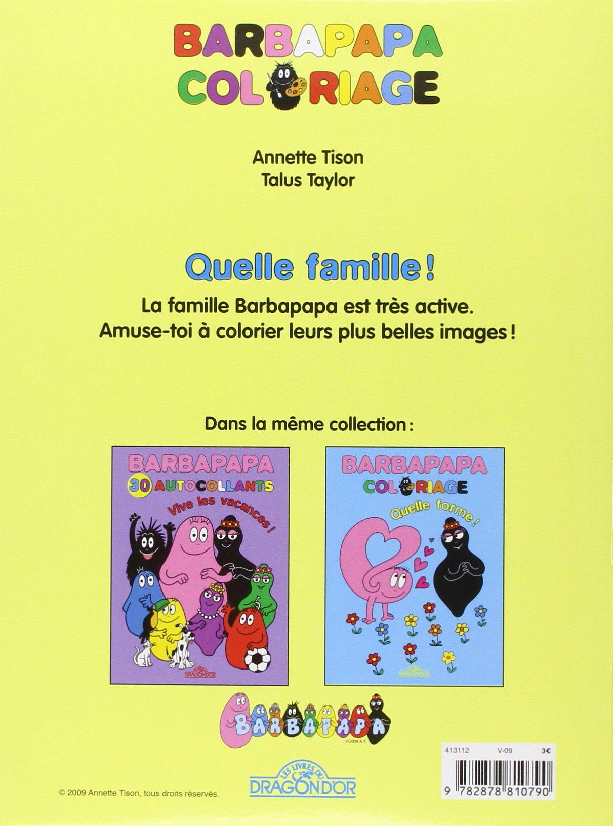 Quelle famille ! : Barbapapa Coloriage Les albums Barbapapa: Amazon ...