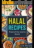 Halal Recipes: Food of the Islamic World