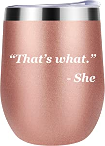 Funny Wine Tumbler That's What She Stainless Steel Stemless Insulated Wine Glass 12oz Durable Insulated Coffee Mug Gifts for Women Champaign Cocktail Beer Office (Rose Gold)