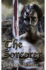 The Sorcerer - Lies of Lesser Gods Book Three Kindle Edition