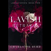 Lavish Betrayal