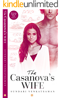 The Casanova's Wife (Marriages Made in India Book 4)