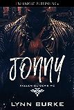 Jonny (Fallen Gliders MC Book 5)
