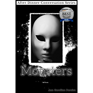 Monsters: After Dinner Conversation Short Story Series