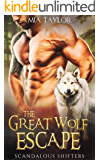 The Great Wolf Escape (Scandalous Shifters Book 1)