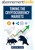 Timing the Cryptocurrency Markets (English Edition)