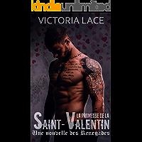 La promesse de la Saint-Valentin (Renegades) (French Edition)