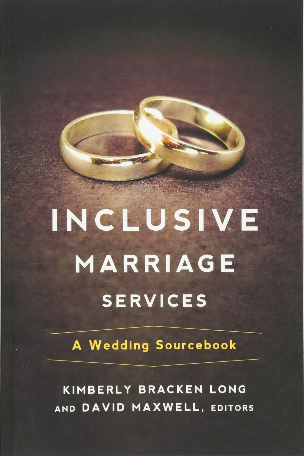 inclusive marriage services a wedding sourcebook kimberly