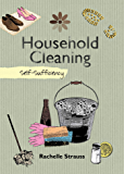 Household Cleaning: Self-Sufficiency (Self-Sufficiency Series)