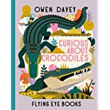 Curious About Crocodiles (About Animals)