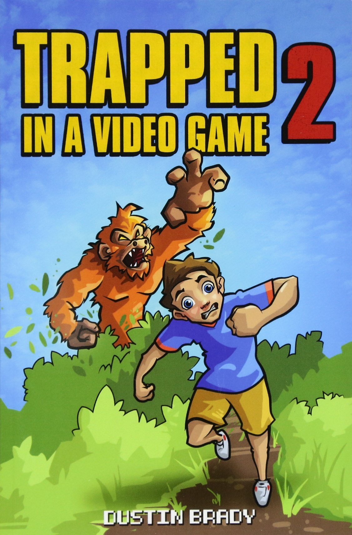 Trapped in a Video Game: Book Two (Volume 2)