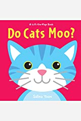 Do Cats Moo? (A Lift-the-Flap Book) Board book