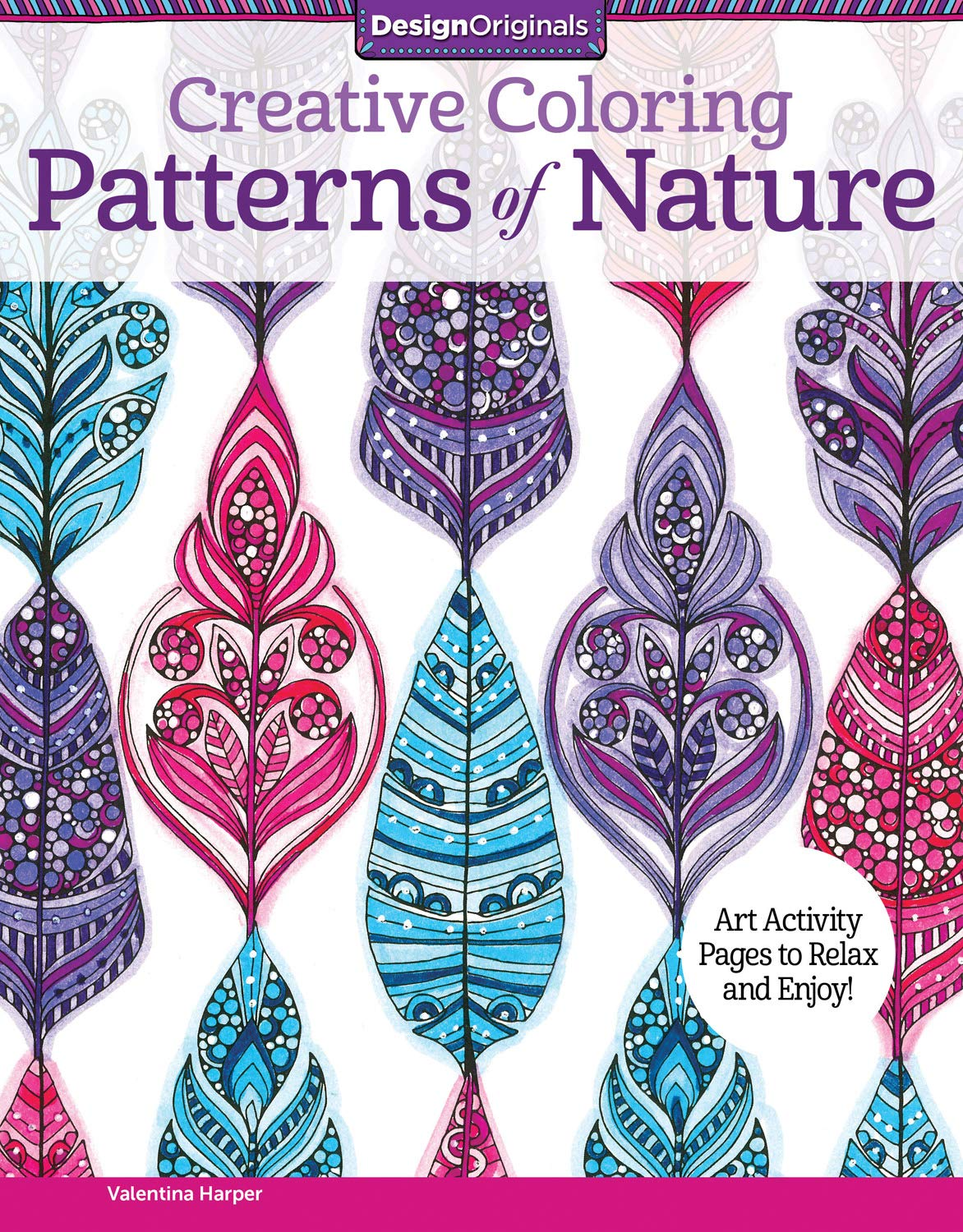 Creative Coloring Patterns of Nature: Art Activity Pages to Relax ...