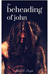 The Beheading of John Kindle Edition