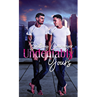 Undeniably Yours (English Edition)