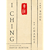 I Ching: The Book of Change: A New Translation (English Edition)