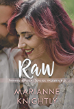 Raw (Frannie & Aiden) (Seaside Valleria #3)
