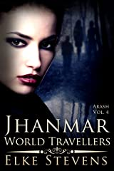 Jhanmar - World Travellers (Arash Book 4) Kindle Edition
