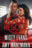 Deadly Rescue, SCVC Taskforce Series, Book 10 (SCVC Taskforce Romantic Suspense Series)