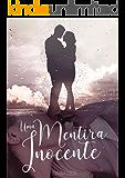 Uma Mentira Inocente (Livro 1/2) (Portuguese Edition)