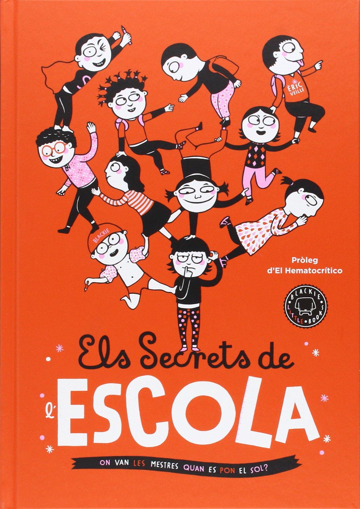Els Secrets De L'escola (Catalán) Tapa dura – 2 sep 2015 Éric Veillé Miguel Ángel López Isabel Obiols Els Secrets De L'escola