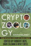 Cryptozoology Anthology: Strange and Mysterious Creatures in Men's Adventure Magazines (The Men's Adventure Library)