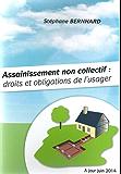 Assainissement non collectif : droits et obligations de l'usager
