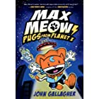Max Meow Book 3: Pugs from Planet X