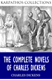 The Complete Novels of Charles Dickens (English Edition)