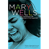 Mary Wells: The Tumultuous Life of Motown's First Superstar book cover