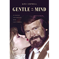 Gentle on My Mind: In Sickness and in Health with Glen Campbell book cover