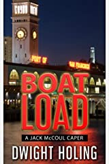 A Boatload (A Jack McCoul Caper Book 1) Kindle Edition