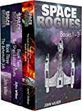 Space Rogues Omnibus One (Books 1-3): The Epic Adventures of Wil Calder Space Smuggler, Big Ship, Lots of Guns, and The Behemoth Job