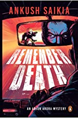 Remember Death: An Arjun Arora Mystery Kindle Edition