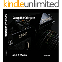Canon SLR Camera Collection (A,E, F & T