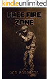 Free Fire Zone (The Collapse Trilogy Book 1)