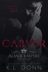 Carver (Adair Empire Book 5) Kindle Edition
