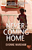Never Coming Home (Dark Secrets Book 1)