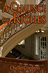 A Chaunce of Riches Kindle Edition