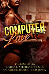 Computer Love: The Anthology Kindle Edition