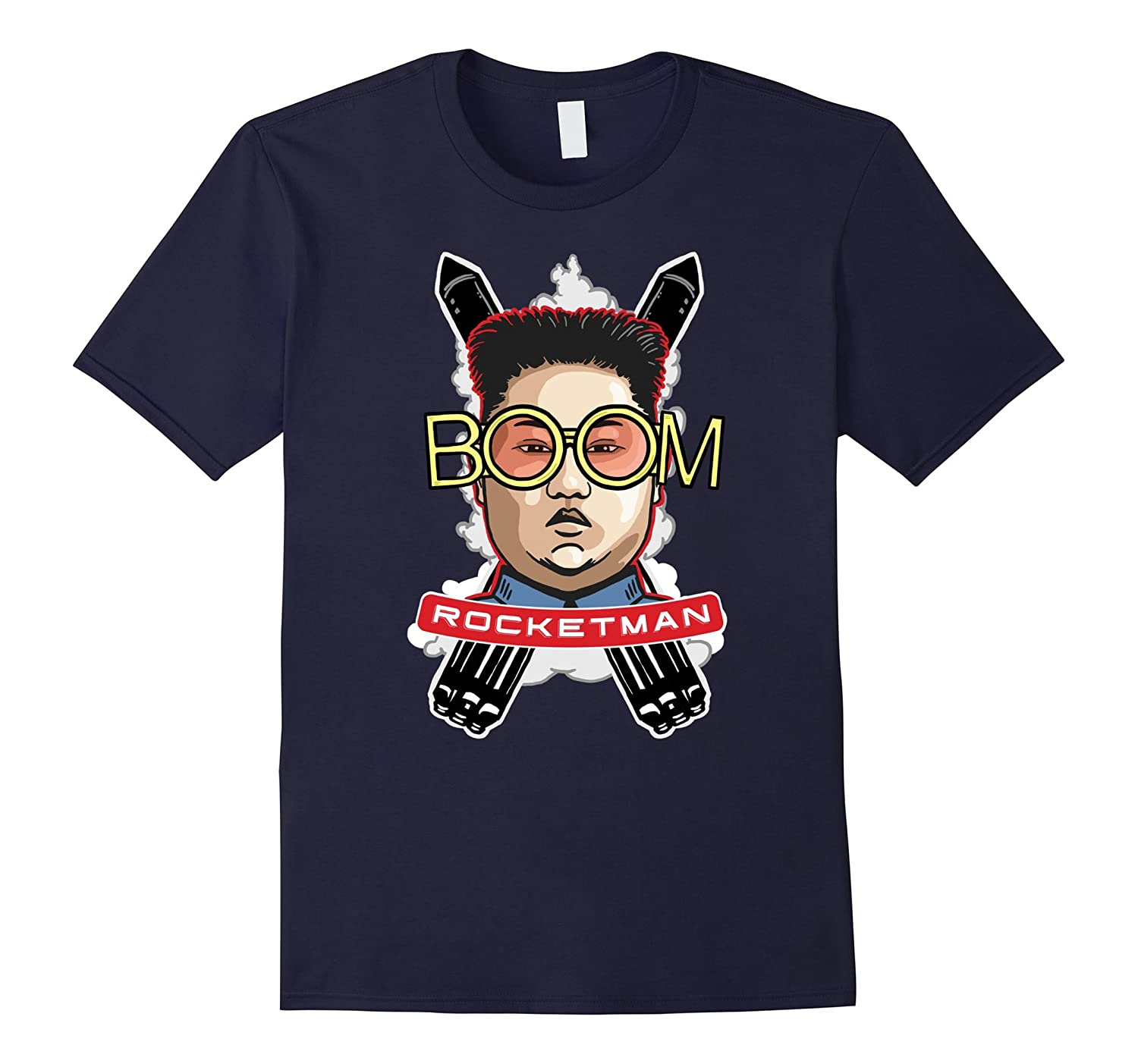 Rocketman Kim Jong Un North Korea Funny Trump Shirt Boom-TJ