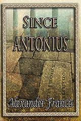 Since Antonius Paperback