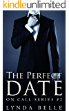 The Perfect Date: On Call Series #2