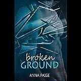 Broken Ground: Broken Series, Book 1