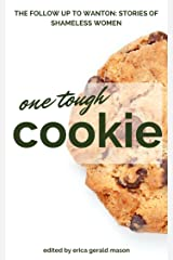 One Tough Cookie: Stories About Strong Women Kindle Edition