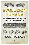 evolución humana: Prehistoria y Origen De La
