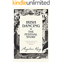 Irish Dancing: The Festival Story book cover